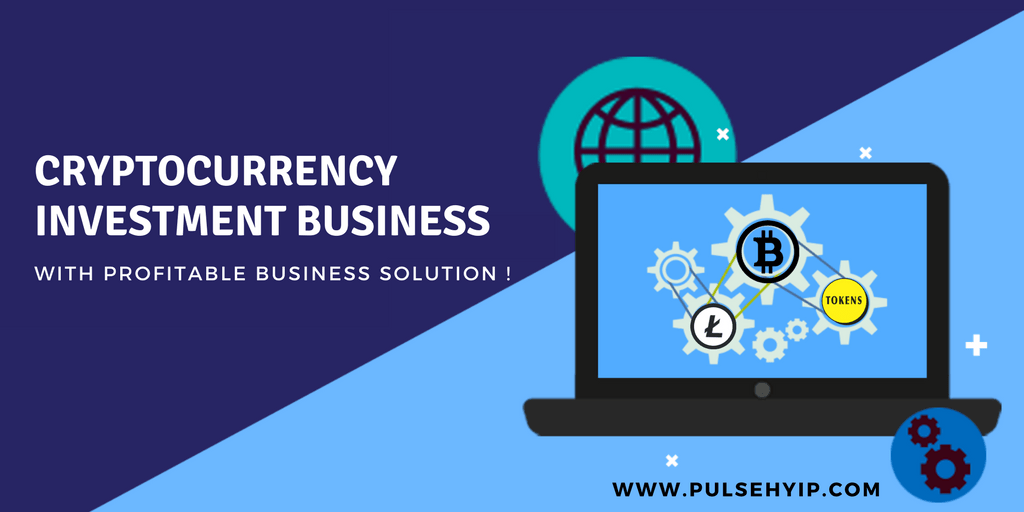 Setup a profitable cryptocurrency investment business with pulsehyip cryptocurrency investment software
