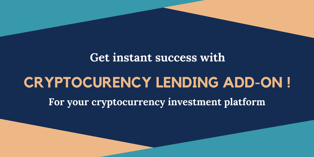Achieve a sustainable success in cryptocurrency investment business by getting a Lending business add-on